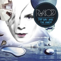Röyksopp The Girl And The Robot (Spencer & Hill Instrumental)