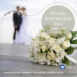Various Artists Unser schonster Tag - Wedding Classics
