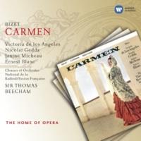 """Victoria de los Angeles/Orchestre National de la Radiodiffusion Française/Sir Thomas Beecham Carmen, WD 31, Act 2 Scene 1: No. 12, Chanson bohème, """"Les tringles des sistres tintaient"""" (Mercédès, Frasquita, Carmen)"""