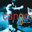 Tango for Four Tango for Four