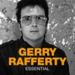 Gerry Rafferty Essential
