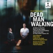 Patrick Summers/Houston Grand Opera Orchestra/Joyce DiDonato/Philip Cutlip Dead Man Walking, Act II: Scene 7 - The Confession: We'd been drinkin' and smokin' weed at the road house (Joseph, Sister Helen)