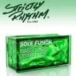 Sole Fusion Bass Tone (2009 Mixes)