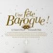 Emmanuelle Haïm Une fête baroque