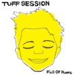 TUFF SESSION FULL OF ROOTS〜フルーツ〜