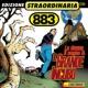 883 La Donna Il Sogno & Il Grande Incubo