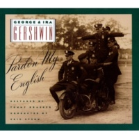 George and Ira Gershwin Dresden Northwest Mounted