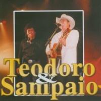 Teodoro & Sampaio O garrafão (Ao Vivo)