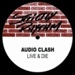 Audio Clash Live And Die