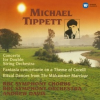 Andrew Davis Tippett: Concerto for Double String Orchestra, Fantasia Concertante & Ritual Dances