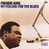 Freddie King The Things I Used To Do