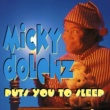 Micky Dolenz Micky Dolenz Puts You To Sleep