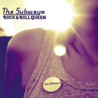 The Subways Rock & Roll Queen - Innen Version