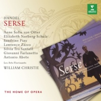 "William Christie/Choeurs et Orchestre des Arts Florissants Serse, HWV 40, Act 3 Scene 10: No. 50a, Coro, ""Cio che Giove destino"" (Ministri)"