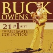Buck Owens 21 #1 Hits: The Ultimate Collection [w/Interactive Booklet]