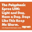 The Polyphonic Spree Light and Day