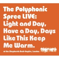 The Polyphonic Spree Light & Day (Live from Shepherds Bush Empire, London 27/10/02)