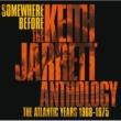 Keith Jarrett Somewhere Before: The Keith Jarrett Anthology The Atlantic Years 1968-1975