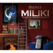 MILIKI Gracias Miliki (40 años de grandes sonrisas)