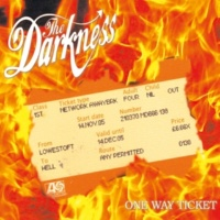 The Darkness One Way Ticket
