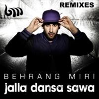 Behrang Miri Jalla dansa Sawa (B3TA & Matt Hewie Remix)