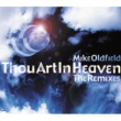 Mike Oldfield Thou Art In Heaven (Remixes)