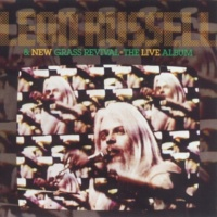 Leon Russell & New Grass Revival I Want To Be At The Meeting (Live Album Version)