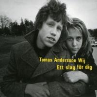 Tomas Andersson Wij Landet vi föddes i