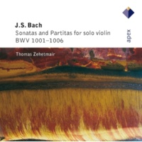 Thomas Zehetmair Bach, JS : Violin Partita No.3 in E major BWV1006 : IV Menuetts 1 & 2