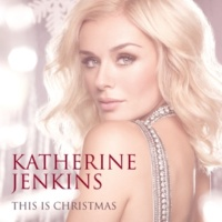 Katherine Jenkins Come What May (feat. Plácido Domingo)