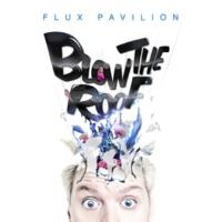 Flux Pavilion I Still Can't Stop