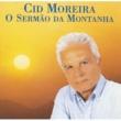 Cid Moreira O Sermão da Montanha