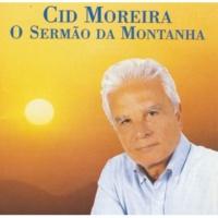 Cid Moreira Tema: O Sermão da Montanha / As Bem Aventuranças