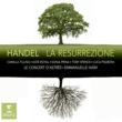 Emmanuelle Haïm Handel La Resurrezione (HWV 47)