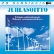 Helsingin poliisisoittokunta ja Helsingin varuskuntasoittokunta 20 Suosikkia - Juhlasoitto
