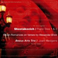 Beaux Arts Trio - Shostakovich Shostakovich : 7 Romances on Verses by Alexander Blok Op.127 : VII Music