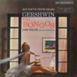 Don Ralke But You've Never Heard Gershwin with Bongos