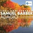 Various Artists Samuel Barber - Adagio (100th anniversary)