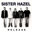 Sister Hazel Release