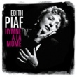 Edith Piaf Hymne à la môme (Best of)