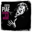Edith Piaf Hymne à la môme (Best of)