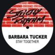Barbara Tucker Stay Together