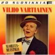 Vilho Vartiainen 20 Suosikkia / Nuoruusmuistoja