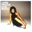 Dannii Minogue Neon Nights (International Version)