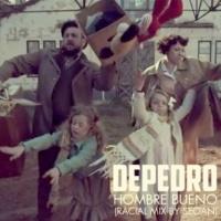 DePedro Hombre bueno (Racial Mix by Seoan)