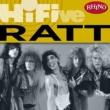 Ratt Rhino Hi-Five: Ratt