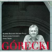 Henryk Gorecki Concerto for Harpsichord and String Quartet: I. Allegro molto
