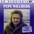Pepe Willberg 20 Suosikkia / Lady Madonna