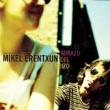 Mikel Erentxun El Abrazo Del Erizo (Single)