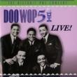 Various Artists Doo Wop 51 Live! Original Soundtrack